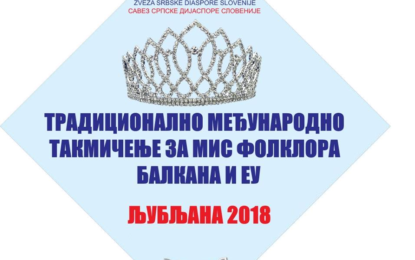 """NAJEPŠA OD NAJLEPŠIH """"MISS FOLKLORA BALKANA I EU"""" Ljubljana 2018"""